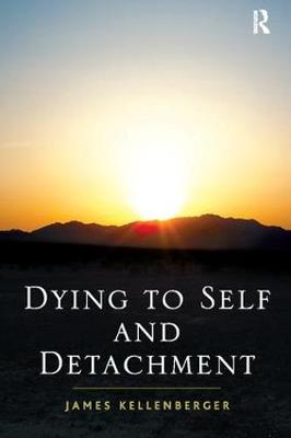 Dying to Self and Detachment (Paperback)