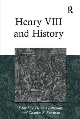 Henry VIII and History (Paperback)