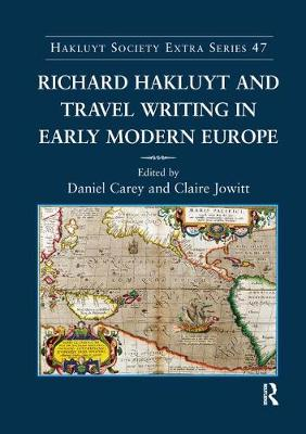 Richard Hakluyt and Travel Writing in Early Modern Europe (Paperback)