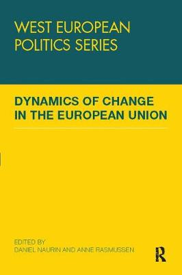 Dynamics of Change in the European Union (Paperback)