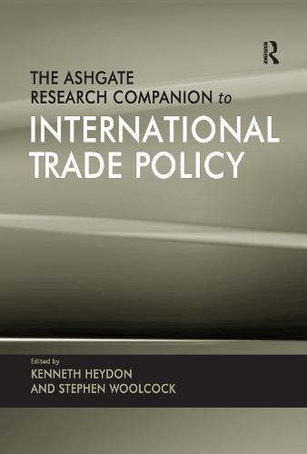 The Ashgate Research Companion to International Trade Policy (Paperback)