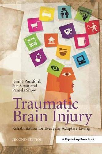Traumatic Brain Injury: Rehabilitation for Everyday Adaptive Living, 2nd Edition (Paperback)