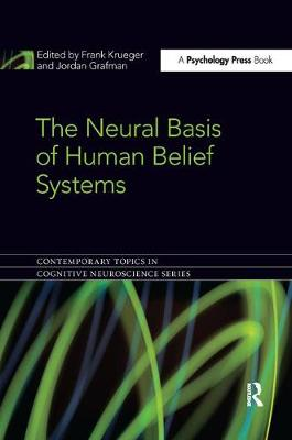 The Neural Basis of Human Belief Systems - Contemporary Topics in Cognitive Neuroscience (Paperback)