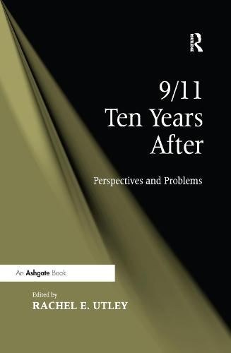 9/11 Ten Years After: Perspectives and Problems (Paperback)