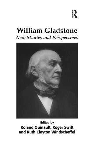 William Gladstone: New Studies and Perspectives (Paperback)