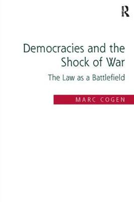 Democracies and the Shock of War: The Law as a Battlefield (Paperback)
