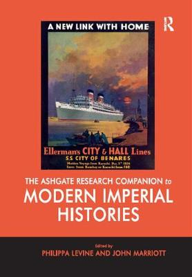 The Ashgate Research Companion to Modern Imperial Histories (Paperback)