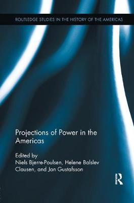 Projections of Power in the Americas (Paperback)