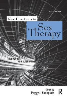 New Directions in Sex Therapy: Innovations and Alternatives (Paperback)