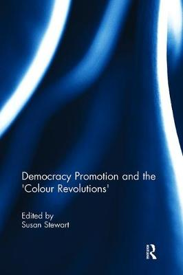 Democracy Promotion and the 'Colour Revolutions' - Democratization Special Issues (Paperback)