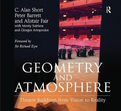 Geometry and Atmosphere: Theatre Buildings from Vision to Reality (Paperback)