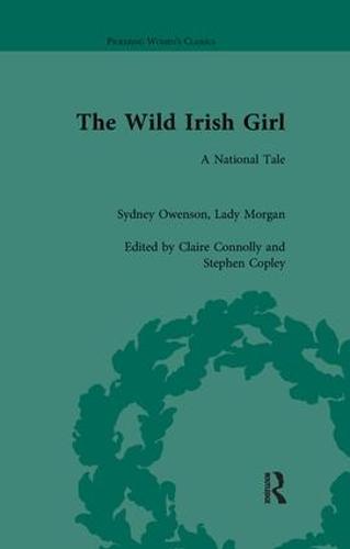 The Wild Irish Girl - Pickering Women's Classics (Paperback)
