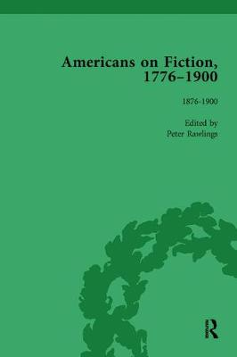 Americans on Fiction, 1776-1900 Volume 3 (Paperback)