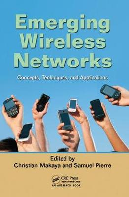 Emerging Wireless Networks: Concepts, Techniques and Applications (Paperback)