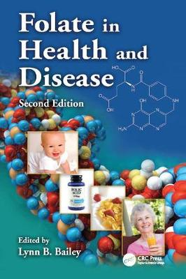 Folate in Health and Disease, Second Edition (Paperback)