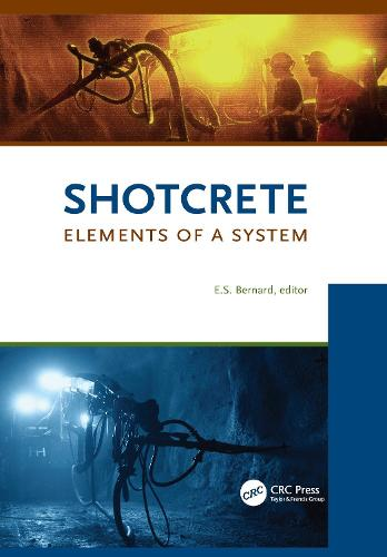 Shotcrete: Elements of a System (Paperback)