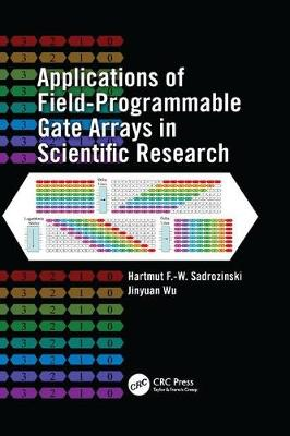 Applications of Field-Programmable Gate Arrays in Scientific Research (Paperback)