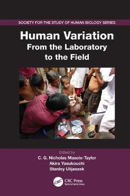 Human Variation: From the Laboratory to the Field - Society for the Study of Human Biology (Paperback)