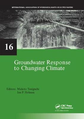Groundwater Response to Changing Climate - IAH - Selected Papers on Hydrogeology (Paperback)