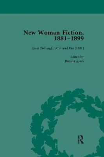 New Woman Fiction, 1881-1899, Part I Vol 1 (Paperback)