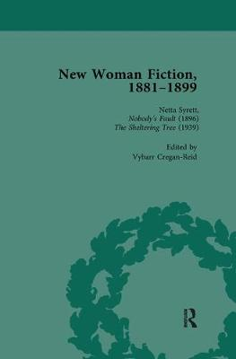 New Woman Fiction, 1881-1899, Part II vol 6 (Paperback)