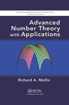 Advanced Number Theory with Applications - Discrete Mathematics and Its Applications (Paperback)