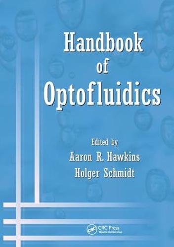 Handbook of Optofluidics (Paperback)
