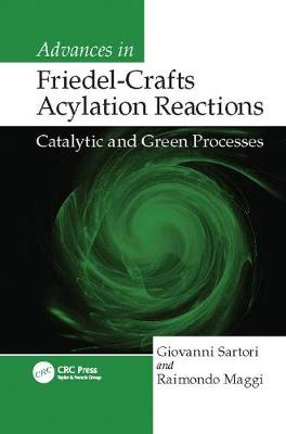 Advances in Friedel-Crafts Acylation Reactions: Catalytic and Green Processes (Paperback)