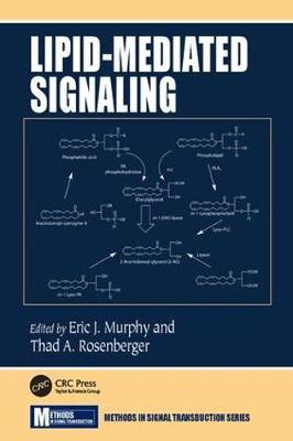 Lipid-Mediated Signaling - Methods in Signal Transduction Series (Paperback)