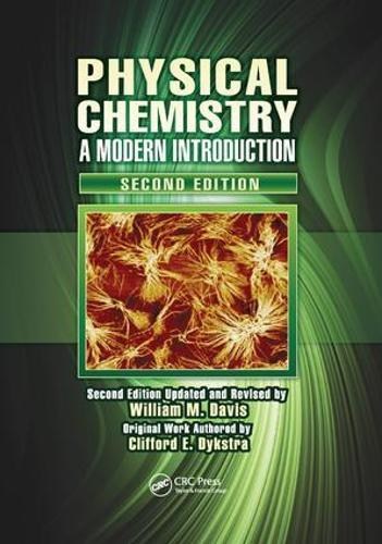Physical Chemistry: A Modern Introduction, Second Edition (Paperback)