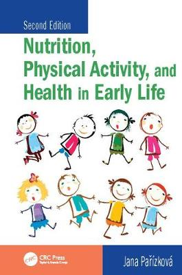 Nutrition, Physical Activity, and Health in Early Life, Second Edition (Paperback)