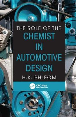 The Role of the Chemist in Automotive Design (Paperback)