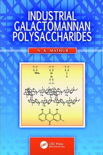Industrial Galactomannan Polysaccharides (Paperback)