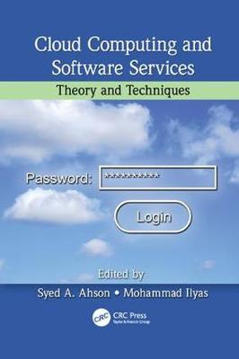 Cloud Computing and Software Services: Theory and Techniques (Paperback)