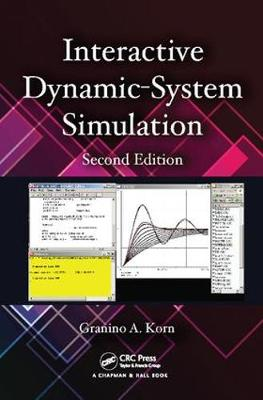 Interactive Dynamic-System Simulation, Second Edition - Numerical Insights (Paperback)