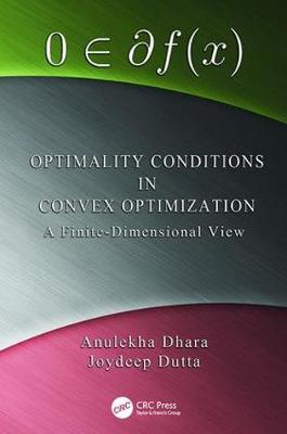 Optimality Conditions in Convex Optimization: A Finite-Dimensional View (Paperback)