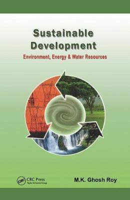 Sustainable Development: Environment, Energy and Water Resources (Paperback)