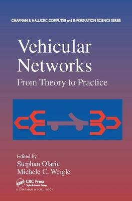 Vehicular Networks: From Theory to Practice - Chapman & Hall/CRC Computer and Information Science Series (Paperback)