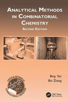 Analytical Methods in Combinatorial Chemistry, Second Edition - Critical Reviews in Combinatorial Chemistry (Paperback)