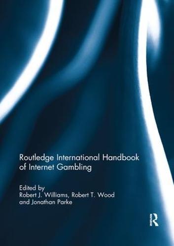 Routledge International Handbook of Internet Gambling (Paperback)