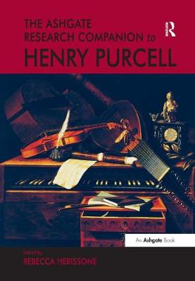 The Ashgate Research Companion to Henry Purcell (Paperback)