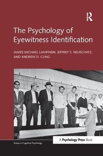 The Psychology of Eyewitness Identification - Essays in Cognitive Psychology (Paperback)
