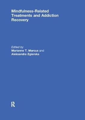 Mindfulness-Related Treatments and Addiction Recovery (Paperback)