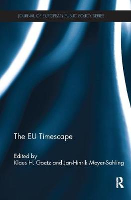 The EU Timescape - Journal of European Public Policy Series (Paperback)