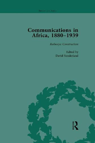 Communications in Africa, 1880-1939, Volume 2 (Paperback)