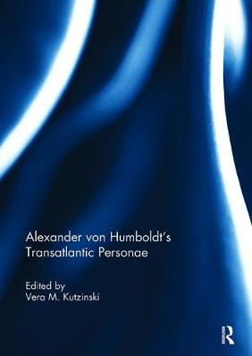 Alexander von Humboldt's Transatlantic Personae (Paperback)