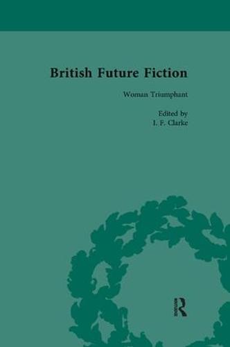 British Future Fiction, 1700-1914, Volume 5 (Paperback)