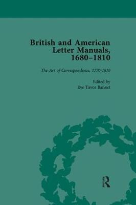 British and American Letter Manuals, 1680-1810, Volume 4 (Paperback)