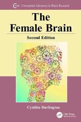 The Female Brain - Conceptual Advances in Brain Research (Paperback)