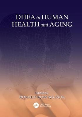 DHEA in Human Health and Aging (Paperback)